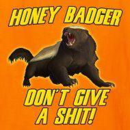 Honey Badger!