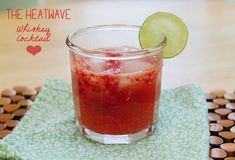 The Heatwave Whiskey Cocktail | So...Let's Hang Out