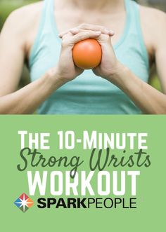 A Do-Anywhere Routine for Stronger Wrists. Strong wrists enable you to do so many things. Learn how to strengthen yours. | via @SparkPeople