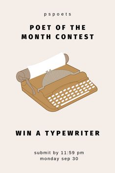 It's that time again! And yes, this month's winner will also receive a free typewriter! To enter, make sure you follow a few rules...  1. Go to Instagram and follow @pspoets 2. Share up to 3 poems through DM or email them to pspoets@gmail.com 3. Like this post and tag two friends  That's it! We will select 2 runner-ups and one winner to be featured on the site! Submit your poems no later than 11:59pm on Sept. 30th.   We can't wait to read your work!   #pspoets #poetry #october Writing Prompts Poetry, Writing Advice, Cool Writing, Creative Writing, Free Poetry Contests, You Poem, Words To Use, Gift Wrapping, It Network