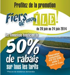 Du 20 au 24 juin, les rimouskois ont 50% de rabais aux Excursions à l'île Saint-Barnabé! www.tourismerimouski.com Promotion, Excursion, Cultural Events