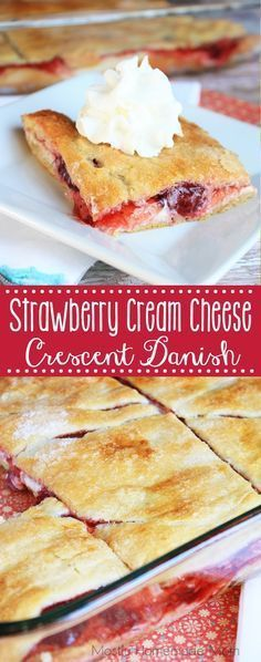 Strawberry Cream Cheese Crescent Danish - Crescent rolls with cheesecake and strawberry pie filling, topped with more crescent rolls, and finished with a dusting of sugar. This is a super easy recipe to wow your guests for brunch or dessert!