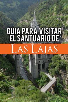 Guía para visitar el Santuario de las Lajas Colombia Travel, The Next, Travel Tips, Places To Go, Movie Posters, Board, Viajes, Nature, Tips
