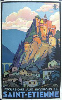 Original Vintage Travel Poster. Saint Etienne, France. #castle #housing #mountain #explore