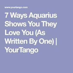 7 Ways Aquarius Shows You They Love You (As Written By One) | YourTango
