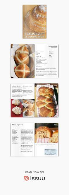1 Basisrezept - 12 weitere Brote  Das Buch zum Brotback-Projekt