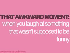 Haha, this happens to me all the time. As if I'm not socially awkward enough.