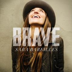 LISTEN: Sara Bareilles 'Brave'