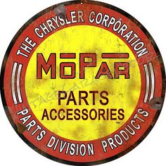 "Vintage Style "" Mopar Parts and Accessories "" Round Metal Sign Vintage Tees, Vintage Signs, Unique Vintage, Vintage Style, Vintage Fashion, Booze Traveler, Service Logo, Old Signs, Enamels"