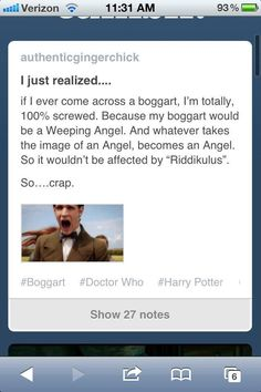 Noooo! My Boggart. Doctor Who. Weeping Angel. Riddikulus. Harry Potter.  Lupin.  Not Good.