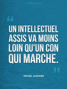 Un intellectuel.....