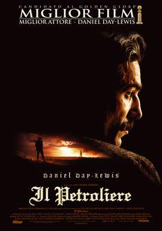 Il Petroliere (There Will Be Blood), scheda di Il Petroliere, trailer di Il Petroliere (There Will Be Blood) , un film di Paul Thomas Anderson, poster, cast, commenti, data d'uscita al cinema