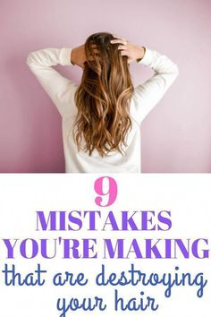 Don't do one of these 9 things that are destroying your hair! #hairtips #hair #OilForHairLoss