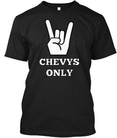 Chevys Only Black T-Shirt Front