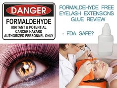 Learn about the potentially dangerous effects of formaldehyde in eyelash extensions glue and about FDA regulations pertaining to its use. Is your glue is safe for your eyes? #eyelashextensions #eyelashadhesive #eyelashes #cosmeticingredients