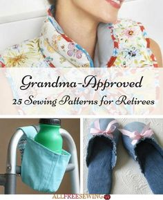 Grandma-Approved: 25 Sewing Patterns for Retirees | Celebrate your retirement with these comfy and easy sewing projects!