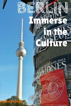 Immerse in the Culture of Berlin| Traveldudes Social Travel Community: ||