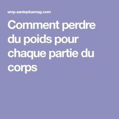 Comment perdre du poids pour chaque partie du corps Goodies, Gym, Sport, Dieting Foods, How To Lose Weight, Healthy Diet Meals, Sweet Like Candy, Deporte, Gummi Candy