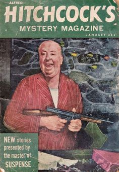 Cover of Alfred Hitchcock's Mystery Magazine :: January Alfred Hitchcock Mystery Magazine (AHMM) is a monthly magazine specializing in crime and detective fiction. Book Cover Art, Book Covers, Magazine Art, Magazine Covers, Best Director, Fiction And Nonfiction, Alfred Hitchcock, Vintage Comics, Comic Covers