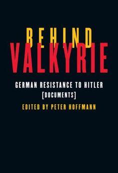 Behind Valykrie: German Resistance to Hitler, by Peter Hoffman, traveled to Boston, MA in April 2012. http://libcat.bentley.edu/record=b1321920~S0