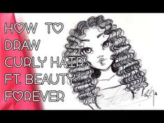 (1) ♡ How to Draw CURLY HAIR with BEAUTY FOREVER Malaysian Curly! ♡ - YouTube