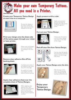 Maybe I should try this before I get one...Make your own Temporary Tattoos with our DIY Tattoo Paper