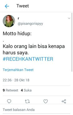 Pin by uswatun hasanah on quotes Quotes Lucu, Quotes Galau, Jokes Quotes, Funny Quotes, Tweet Quotes, Twitter Quotes, Daily Quotes, Life Quotes, Tumblr Quotes