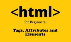 HTML for Beginners: Tags, Attributes and Elements (Part 2) | #HTML #Tutorials http://www.webdesign.org/html-for-beginners-tags-attributes-and-elements-part-2.22307.html