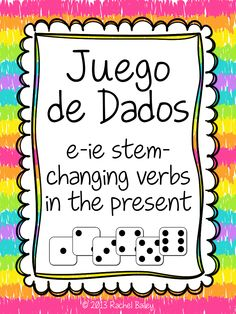 Juego de Dados (dice game) for reinforcing or reviewing e to ie stem-changing verbs in the present tense in Spanish $