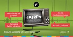#AskPh - Week 18 Inbound Marketing Q&A Video Series. @ILSAPARRY - What is the best way to get inbound links to my site whilst benefiting others? #AskPh @MeiMeiFox - Hey @phcreative, how do I keep from losing Twitter followers now that I'm a new mom & can't be online as frequently? #AskPh @Wirral_Chamber - Hi @Bryan_phc @PhCreative how do we get beyond quantitative and into qualitative measures of social media performance? And should we? #AskPh @ollieanddarsh - Hi Bryan, how can we improve…