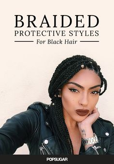 These protective hairstyles are perfect for Black women. The braided looks use extensions to protect natural hair from heat and chlorine while you're on vacation.