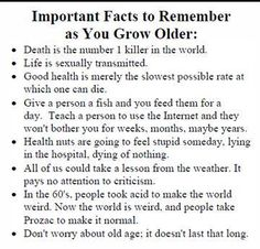 Important Facts to Remember as You Grow Older -