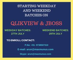 Maxmunus Starting new weekday and weekend batches on Qlikview and Jboss.To Enrol contact:arun@maxmunus.com, +91-9738507310