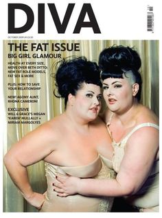 Kelli Jean Drinkwater and Bea Sweet on the cover of DIVA Magazine, October 2009 - The Fat Issue.