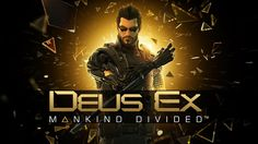 Game Preview: Deus Ex: Mankind Divided