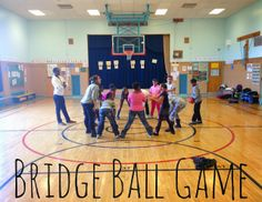 Bridge Ball Game on the The Brashear Kids Blog - a fun game in the gym or outside to calm and gather elementary age kids. Competitive but requires focus and attentiveness. By PlayWorks