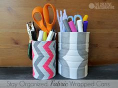 The Creative Headquarters: Fabric Covered Cans