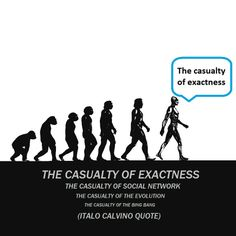 The Casualty of Exactness - Italo Calvino quotes Best Friend Quotes, Best Friends, Vintage Style, Vintage Fashion, Quote Of The Day, Evolution, Paint, Memes, Movie Posters