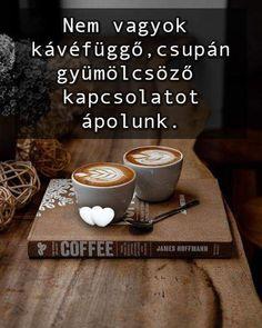 I Love Coffee, Wine, Humor, Tableware, Happy, Art, Humour, Craft Art, Cheer