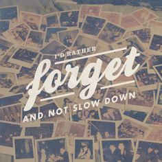 Forget & Not Slow Down - Relient K Love that album!