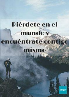 Piérdete  #intriper #cuote #frase #viajero #viaje #roadtrip #traveller #traveling #findyourself #nature