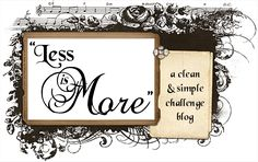 Less is More -a weekly sketch challenge