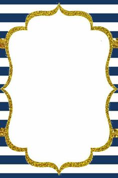 Fondo azul navy y dorado rayas 2 Borders For Paper, Borders And Frames, Shower Invitations, Birthday Invitations, Royal Invitation, Graduation Templates, Birthday Bulletin Boards, First Communion Favors, Printable Frames
