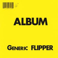 Album - Generic Flipper by Flipper on Spotify Debbie Millman, 9 Songs, Graphic Design Software, Music Albums, Album Covers, Digital, Top, Crop Shirt, Blouses