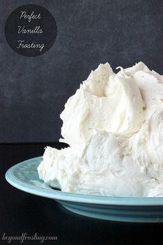 Perfect Vanilla Frosting | beyondfrosting.com