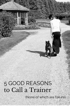 If you're like me, you grew up thinking that to call a dog trainer was to admit defeat—you were capable of training your dog or you didn't deserve to have