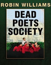 Dead Poets Society (1989) Oscar nominee Robin Williams stars as John Keating, an unconventional teacher who inspires students through poetry. When the school fires him, his devastated students rally behind him, mindful of the ways he has changed their lives...2a