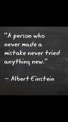 Mistakes - Albert Einstein
