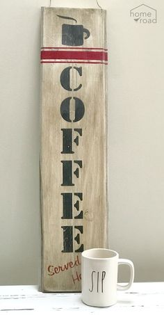 Rustic and Distressed Vertical Coffee Sign DIY. Homeroad.net #coffee #rustic #sign #coffeesign #coffeebar #oldsignstencils