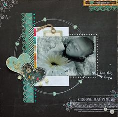 Choose Happiness - Scrapbook.com. such a pretty design for Kristen!